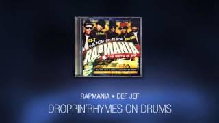 Droppin´rhymes on drums - Def Jef (Rapmania)