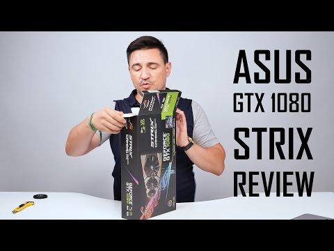 UNBOXING & REVIEW - ASUS STRIX GTX 1080