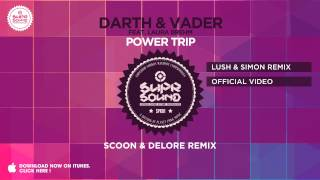 Darth & Vader feat Laura Brehm - Power Trip (Scoon & Delore Remix)