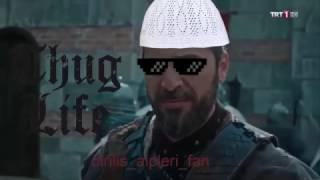 Diriliş Ertuğrul-Thug Life :)
