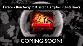 [TEASER] Farace - Run Away ft. Kristen Campbell (Sketi Rmx) [TEASER]