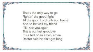 Brantley Gilbert - One Hell of an Amen Lyrics