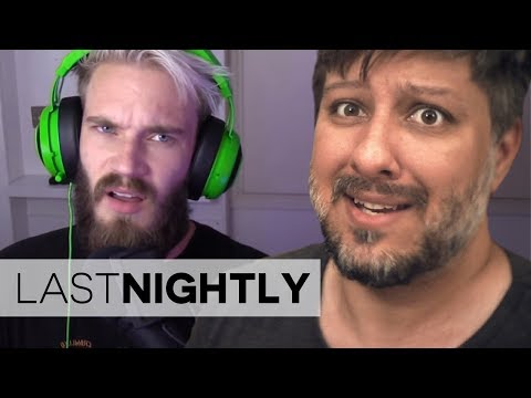 PewDiePie, Racism and Influence (LAST NIGHTLY №74)
