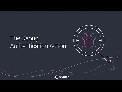 Debug Authentication Action
