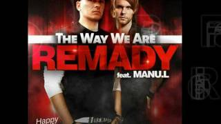 Remady ft Manu L - The way we are - Pat Farrell RMX