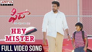 Hey Mister Full Video Song || Fidaa Full Video Songs || Varun Tej, Sai Pallavi || Sekhar Kammula