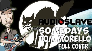 Somedays full cover of Audioslave