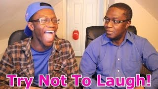 Try Not To Laugh Challenge With my Dad