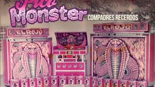 Compadres Recerdos - El Picó Monster