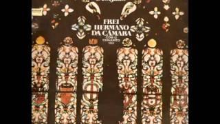 """Frei Hermano da Câmara com Quarteto 1111 - """"Vem senhor Jesus""""  (1973)"""