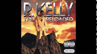 R. Kelly - (Sex) Love Is What We Makin'