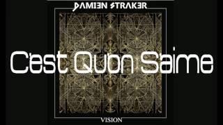 Damien STRAKER - C'est Qu'on S'aime