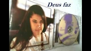 CASSIANE - DEUS FAZ / ANO 2001