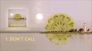 Sanoj Green - Don't Call (Lounge Chillout Music 2016)