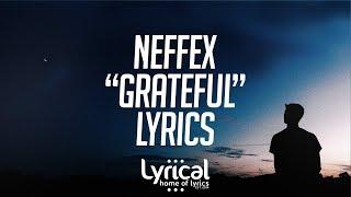 NEFFEX - Grateful Lyrics