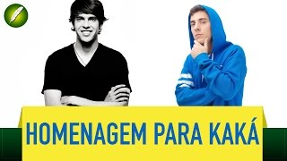 Homenagem para Kaká - Fabio Brazza