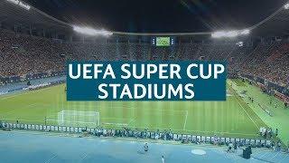 UEFA Super Cup Stadiums