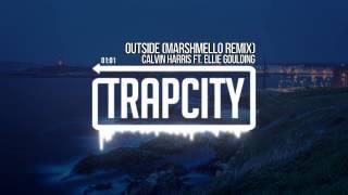 Calvin Harris ft. Ellie Goulding - Outside (marshmello Remix)