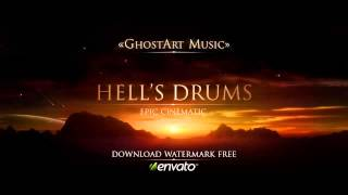 Hell's Drums (Epic Cinematic)