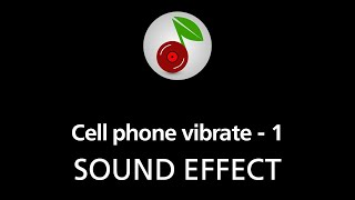 Cell phone vibrate - 1, SOUND EFFECT