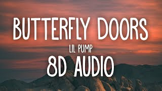 Lil Pump - Butterfly Doors (8D AUDIO) 🎧