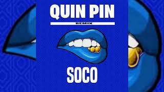 QuinPin x WizKid - Soco (Remix)