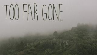 Sir Sly : Too Far Gone | Animated Lyric Video