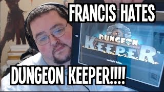 Francis HATES the new Dungeon Keeper Mobile Game