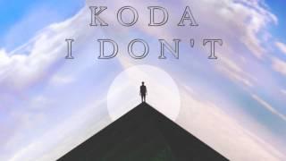 [Chill] Koda - I Don't