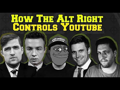 How The Alt Right Controls Youtube (Mirror)