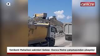 Mahalle sakinleri Gebze- Darıca Metro çalışmasından şikayetçi!