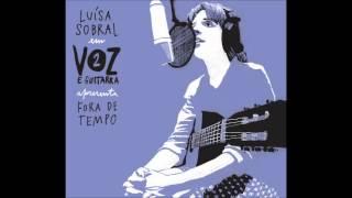 Voz e Guitarra Vol.2: Luísa Sobral - Fora de Tempo