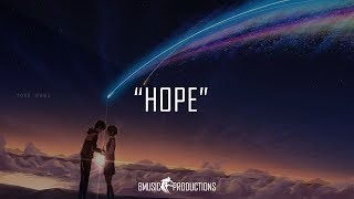Hope - Emotional Inspiring Love Piano Instrumental Beat - 2018