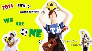 2014 FIFA World Cup Song 『 We Are One 』 cover by 丁霜語 Vanessa Ding Ukulele & Tap