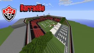 Minecraft Stadium- Barradão (EC Vitória)