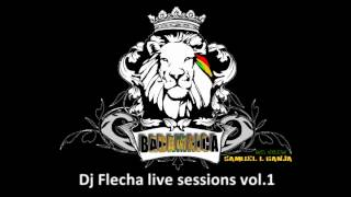 Dj Flecha live sessions vol 1 Samuel L Ganja