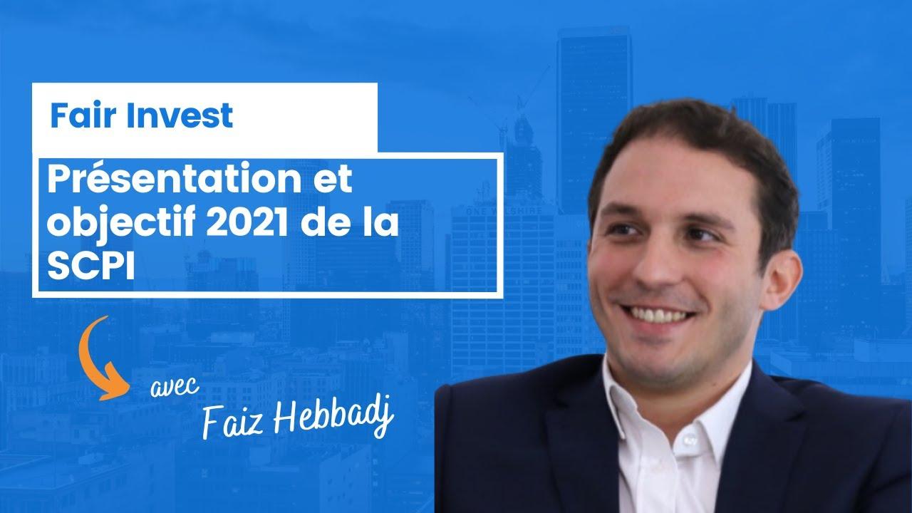 Fair Invest et objectifs de rendement pour 2021