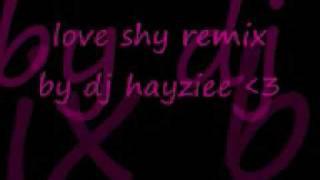 loveshy dj hayziee