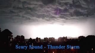 Scary Sound - Thunder Storm