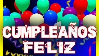 CUMPLEAÑOS FELIZ  cancion feliz cumpleaños en español