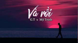 Và Rồi - GT X Mỹ Trinh   Video Lyric - Prod. by EDOBY