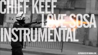 Chief Keef-Love Sosa (Instrumental)..by Noreddine.Ela