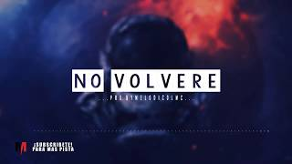 No Volvere - Pista de Reggaeton Beat 2018 #41 | Prod.By Melodico LMC