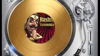 RASHNI - BABOUSHKA (ORIGINAL 80'S ITALO DANCE MIX) (℗2007 / ©2016)