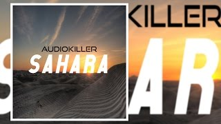 AudioKiller - Sahara