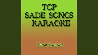 Your Love Is King - Karaoke in the Style of Sade
