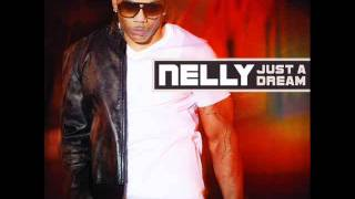 Nelly - Just A Dream (House Mix)