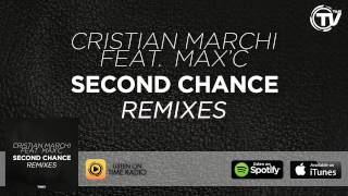 Cristian Marchi Feat. Max'C - Second Chance (Deluxe Edit) - Time Records