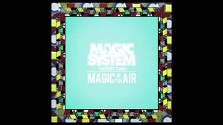 Magic System Magic in the Air [free-download]