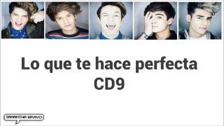 CD9 - Lo que te hace perfecta (Letra)
